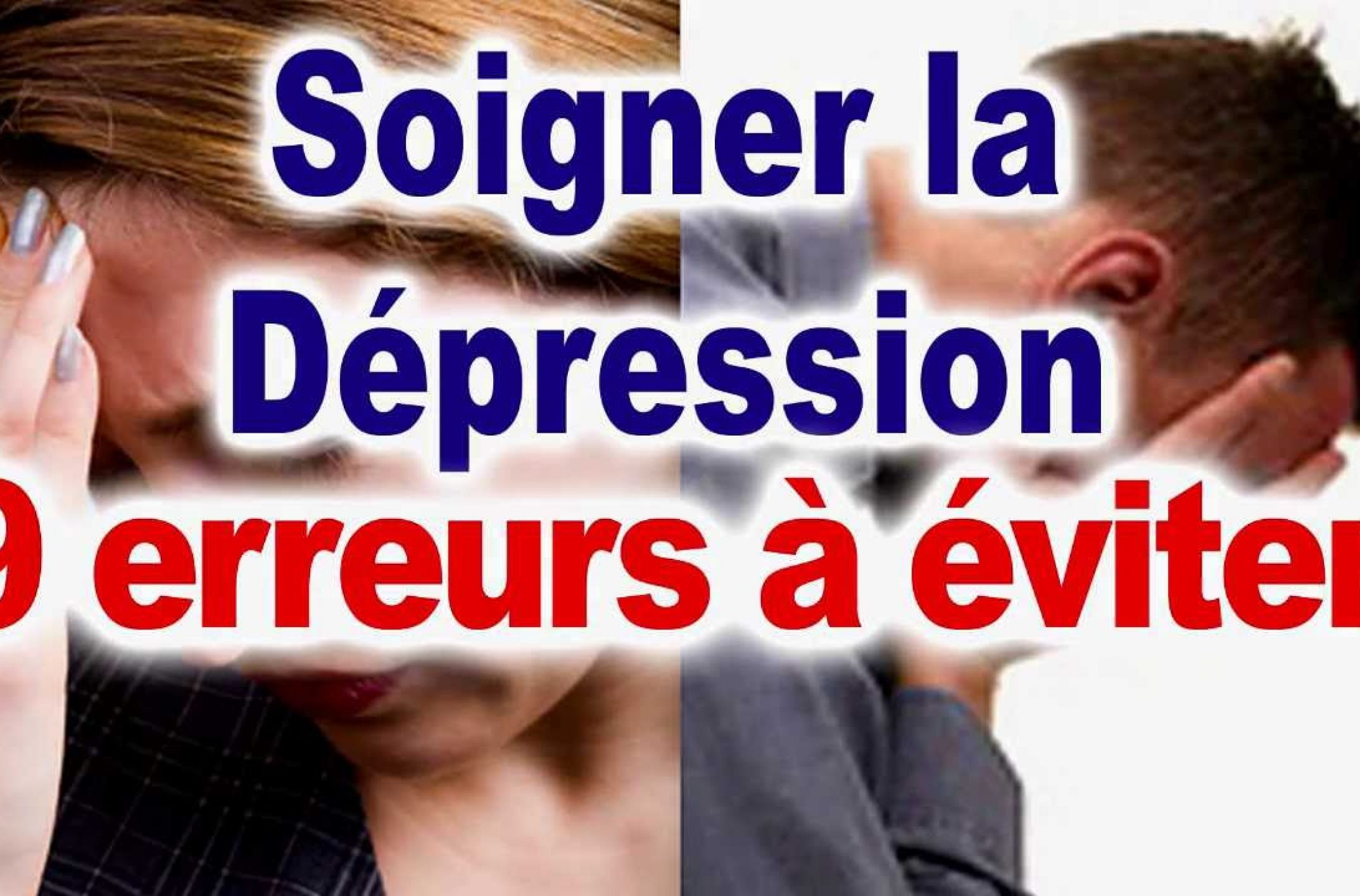 Comment guerir de la depression ?