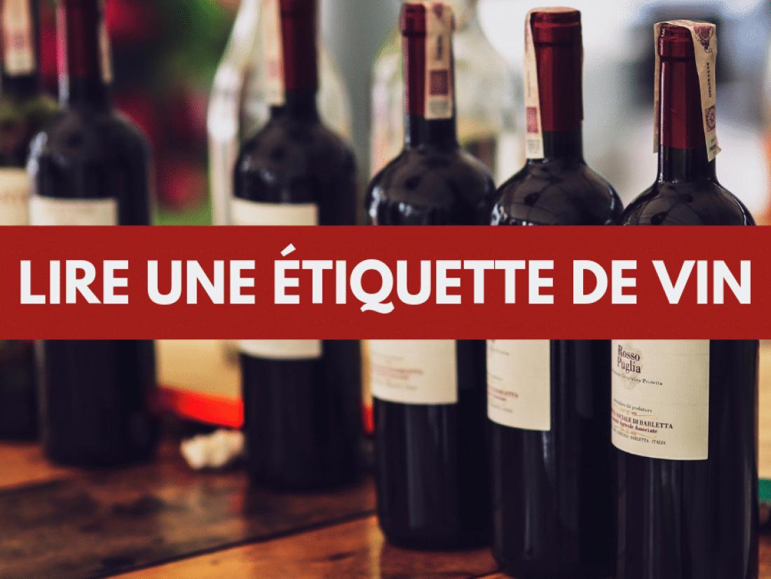 Comment bien lire une étiquette de vin ?